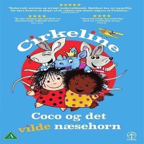 Image of   Cirkeline, Coco Og Det Vilde Næsehorn Dvd