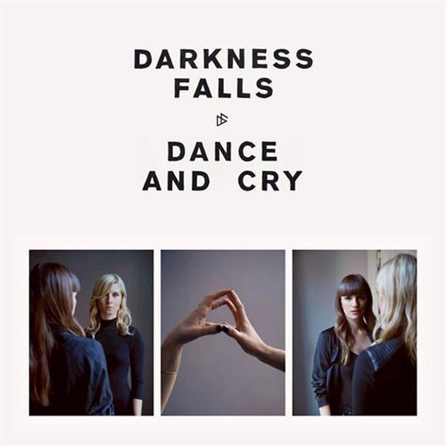 Image of Darkness Falls - Dance And Cry - Vinyl (4250382429388)
