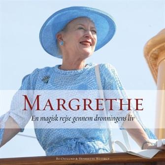 Image of MARGRETHE, 80 år med verdens bedste dronning (9788791901164)
